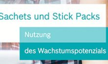 Mit Sachets und Stick Packs Marktchancen nutzen